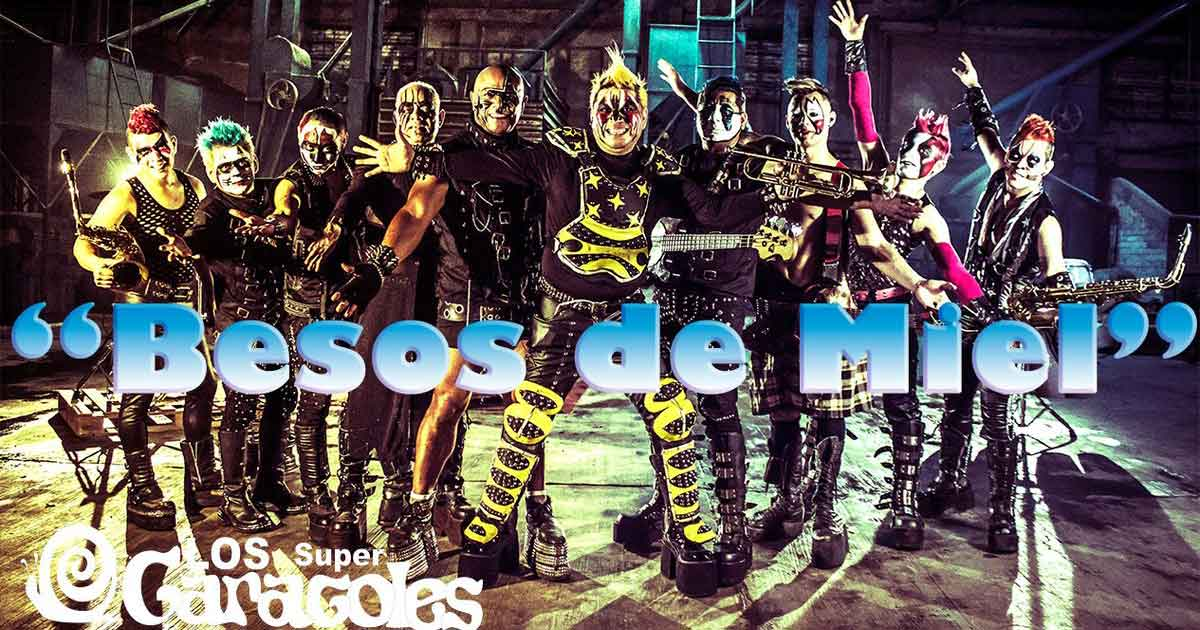 """Los Súper Caracoles al Top 10 con """"Besos de Miel"""""""