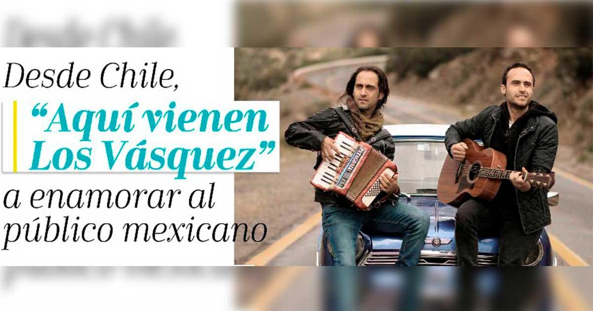 """DESDE CHILE, """"AQUÍ VIENEN LOS VÁSQUEZ"""" A ENAMORAR AL PÚBLICO MEXICANO"""