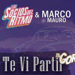 """Los Socios del Ritmo interpreta junto a Marco Di Mauro """"Te Vi Partir"""""""