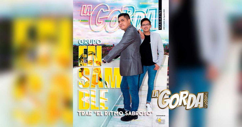 Grupo Ensamble, Martín Olvera, Portada La Gorda Magazine Agosto 2020