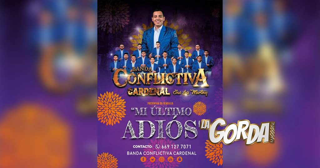 "Banda Conflictiva Cardenal presenta ""Mi Último Adiós"""