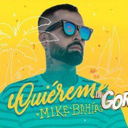 """Mike Bahía te dice """"Quiéreme"""" para este 2021"""