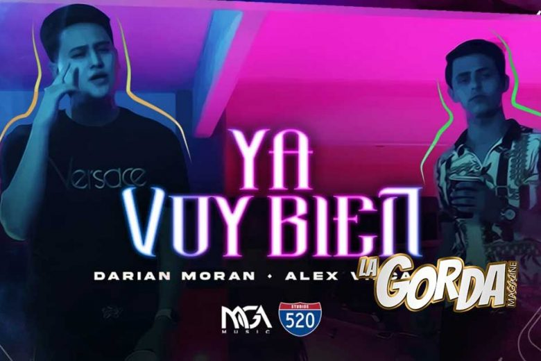"""Darian Moran y Alex Vizcaino aseguran que """"Ya Voy Bien"""" en nuevo sencillo"""