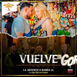 "La Auténtica Banda LL promueve su sencillo ""Vuelve"""