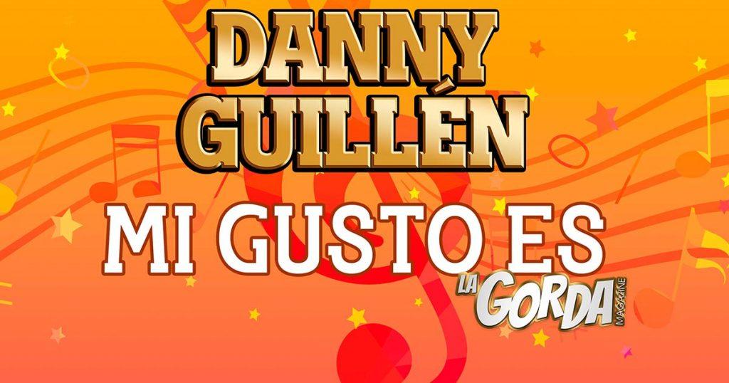 """Danny Guillén presenta el nuevo sencillo """"Mi Gusto Es"""""""