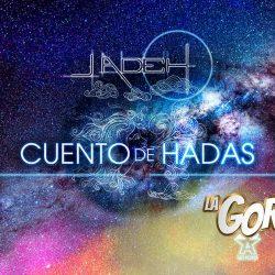 """Jadeh vive un """"Cuento De Hadas"""" en su nuevo sencillo"""