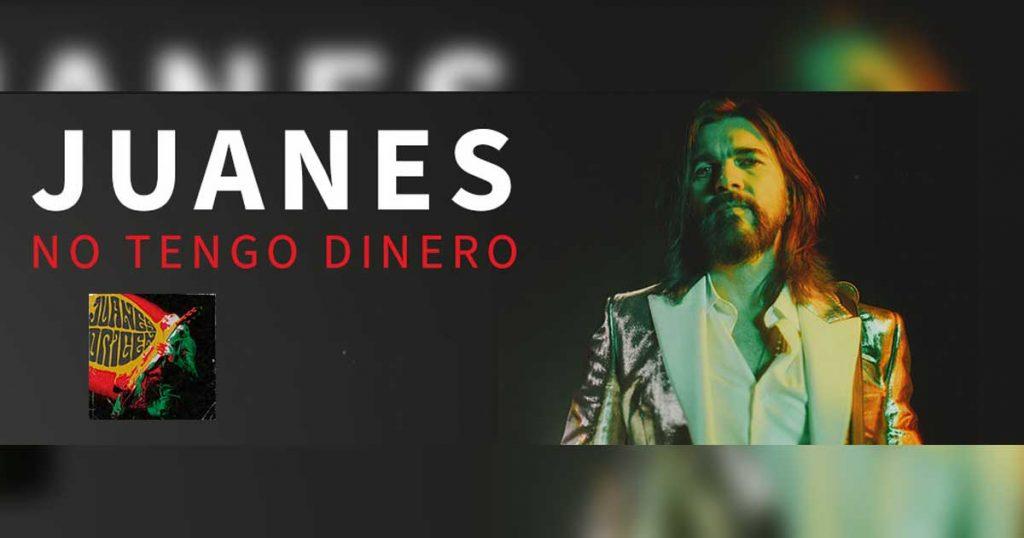 Juanes, No Tengo Dinero