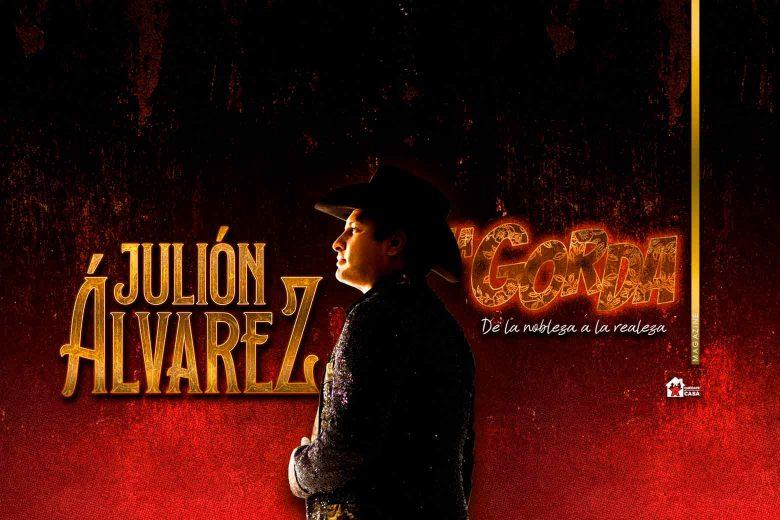 Julión Álvarez, de la nobleza a la realeza
