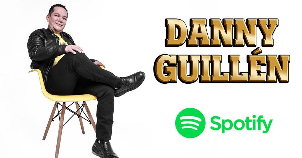 Danny Guillén, La Gorda FM, Spotify