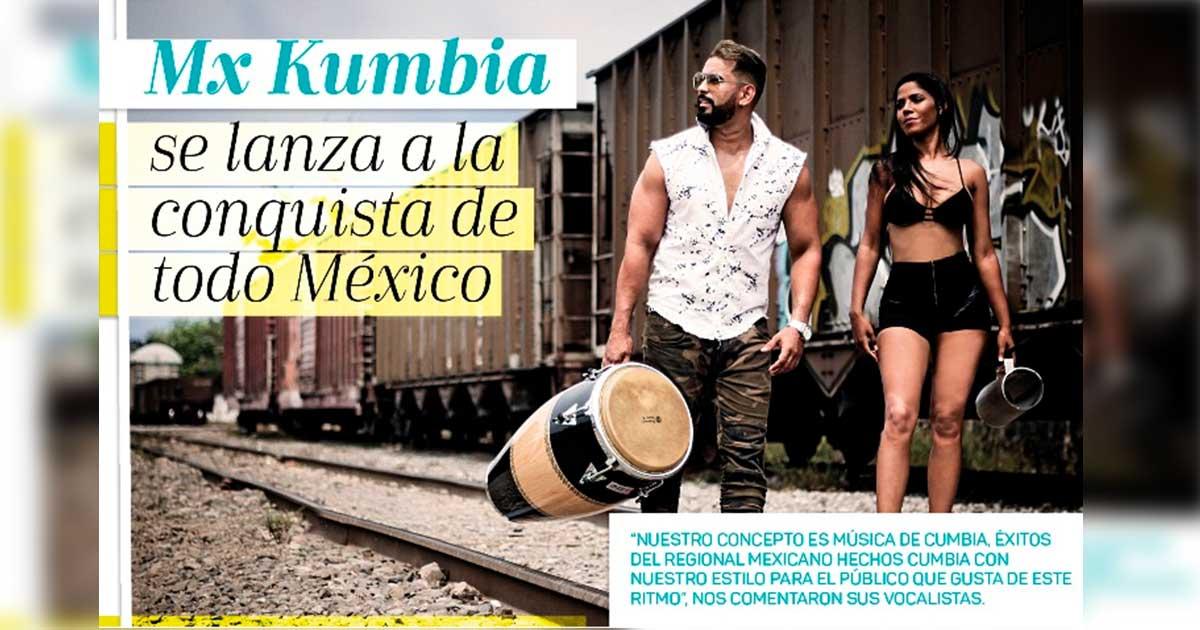MX KUMBIA SE LANZA A LA CONQUISTA DE TODO MÉXICO