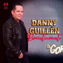 """Danny Guillén presenta popurrí que te cautivará """"ROMÁNTICAMENTE"""""""
