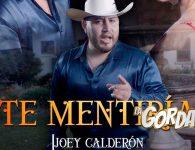 """Joey Calderón jamás """"Te Mentiría"""""""